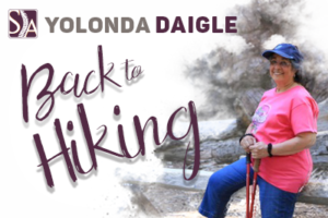 Yolanda Daigle - Back to Hiking